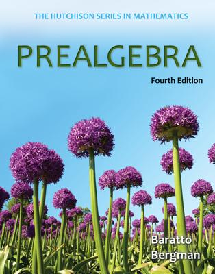 Prealgebra By Baratto, Stefan/ Bergman, Barry/ Hutchison, Donald