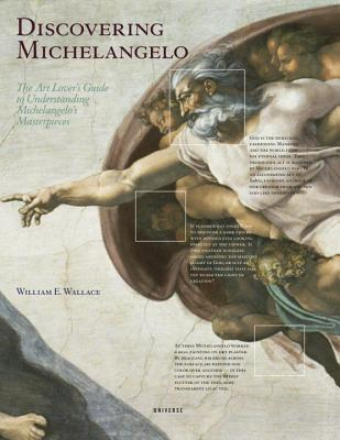 Discovering Michelangelo By Wallace, William E.